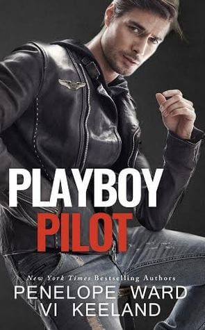 Blog Tour Stop, Excerpt & Review: Playboy Pilot by Vi Keeland and Penelope Ward