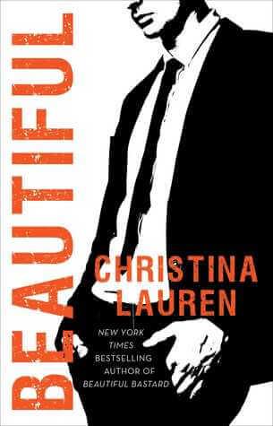 Review: Beautiful (The Beautiful Series #10) by Christina Lauren