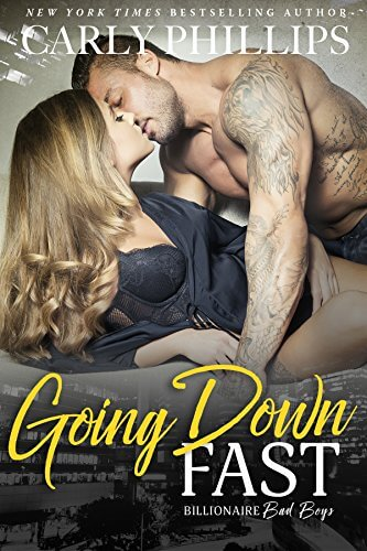 Blog Tour Stop & Review: Going Down Fast (Billionaire Bad Boys #2) by Carly Phillips