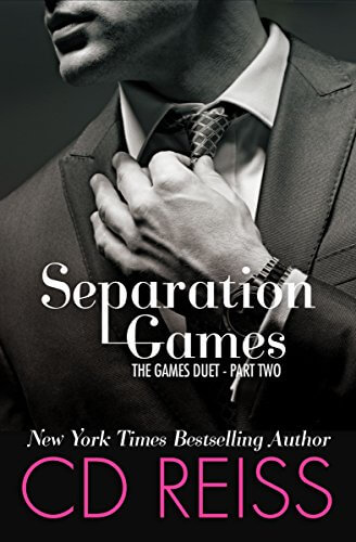 Blog Tour Stop, Excerpt & Review: Separation Games (Games Duet #2) by CD Reiss